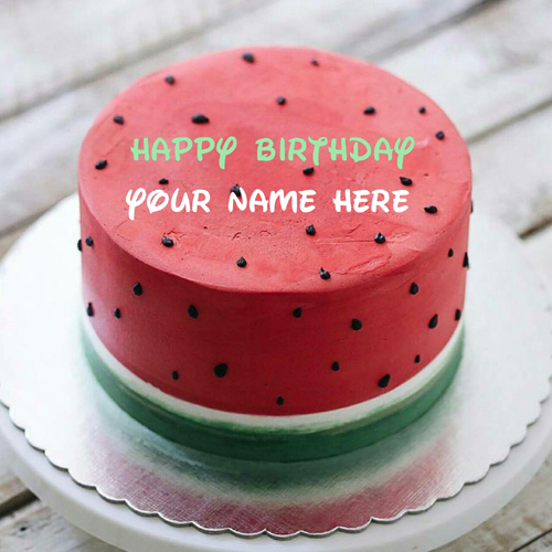 Write Name On Watermelon Birthday Cake For Friend